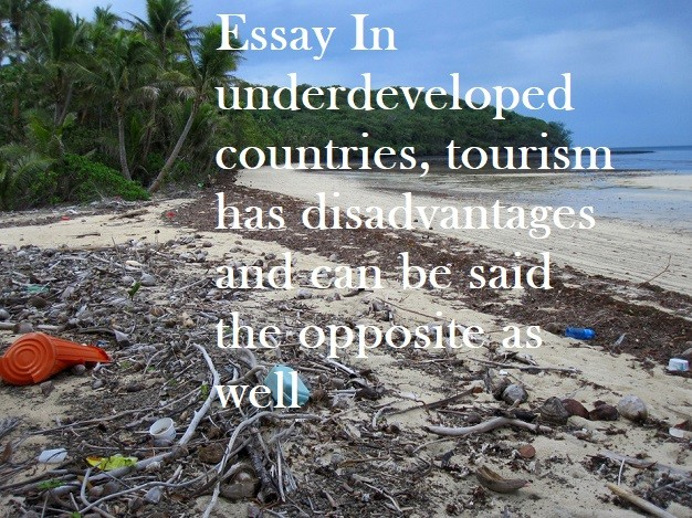 what is underdeveloped country essay The tools you need to write a quality essay or a developed country is one which provides a high essays related to the major causes of underdevelopment.