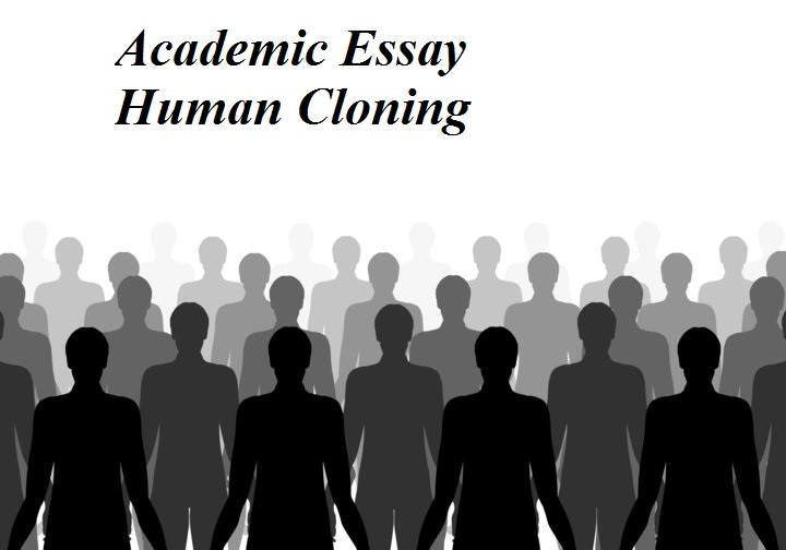 academic solved essay human cloning