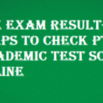 PTE Exam Result- Steps To Check PTE Academic Test Score Online