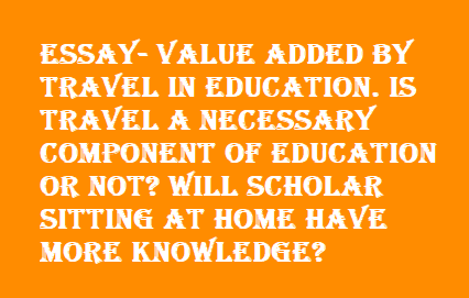 travel is a form of education essay